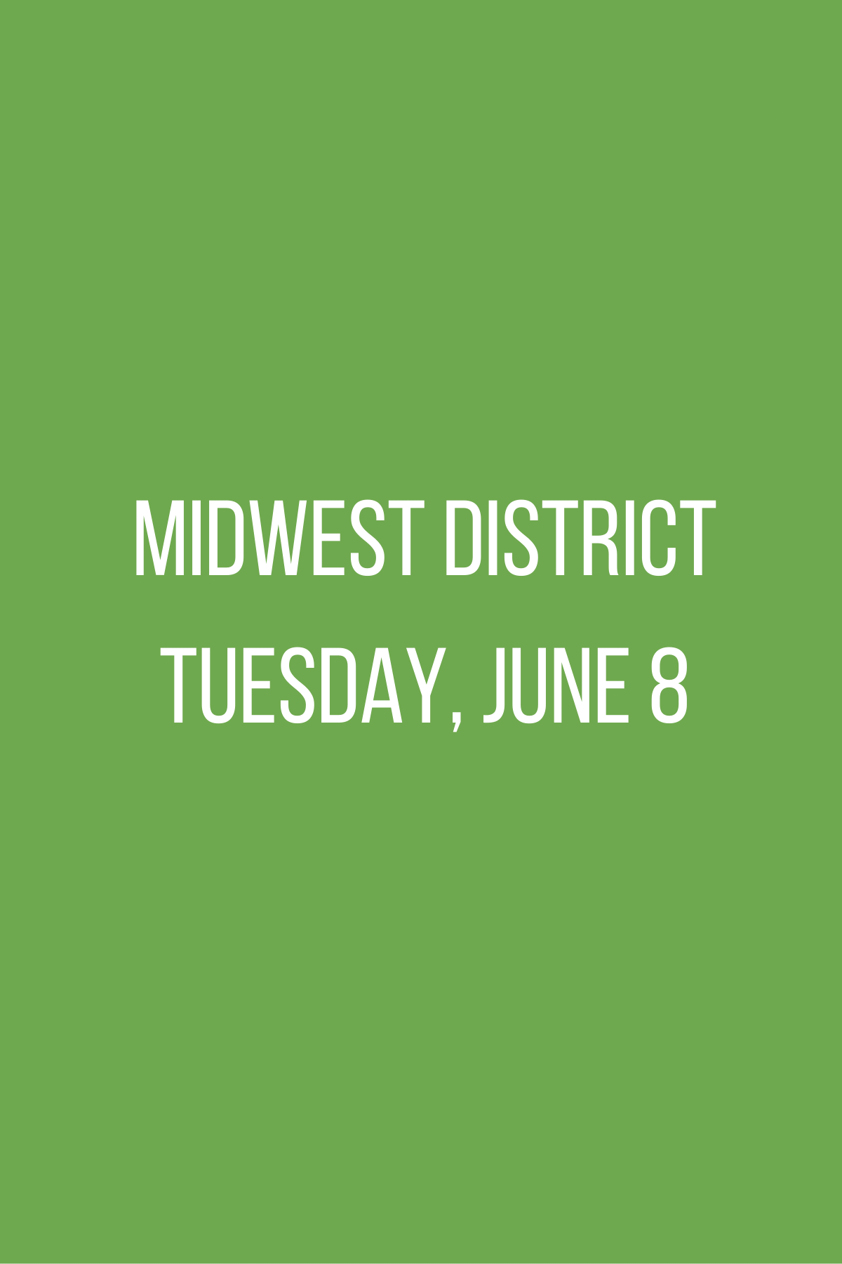 Midwest District Meeting - Tuesday, June 8