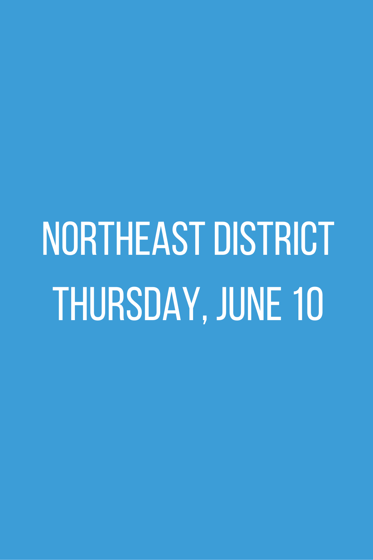 Northeast District Meeting - Thursday, June 10