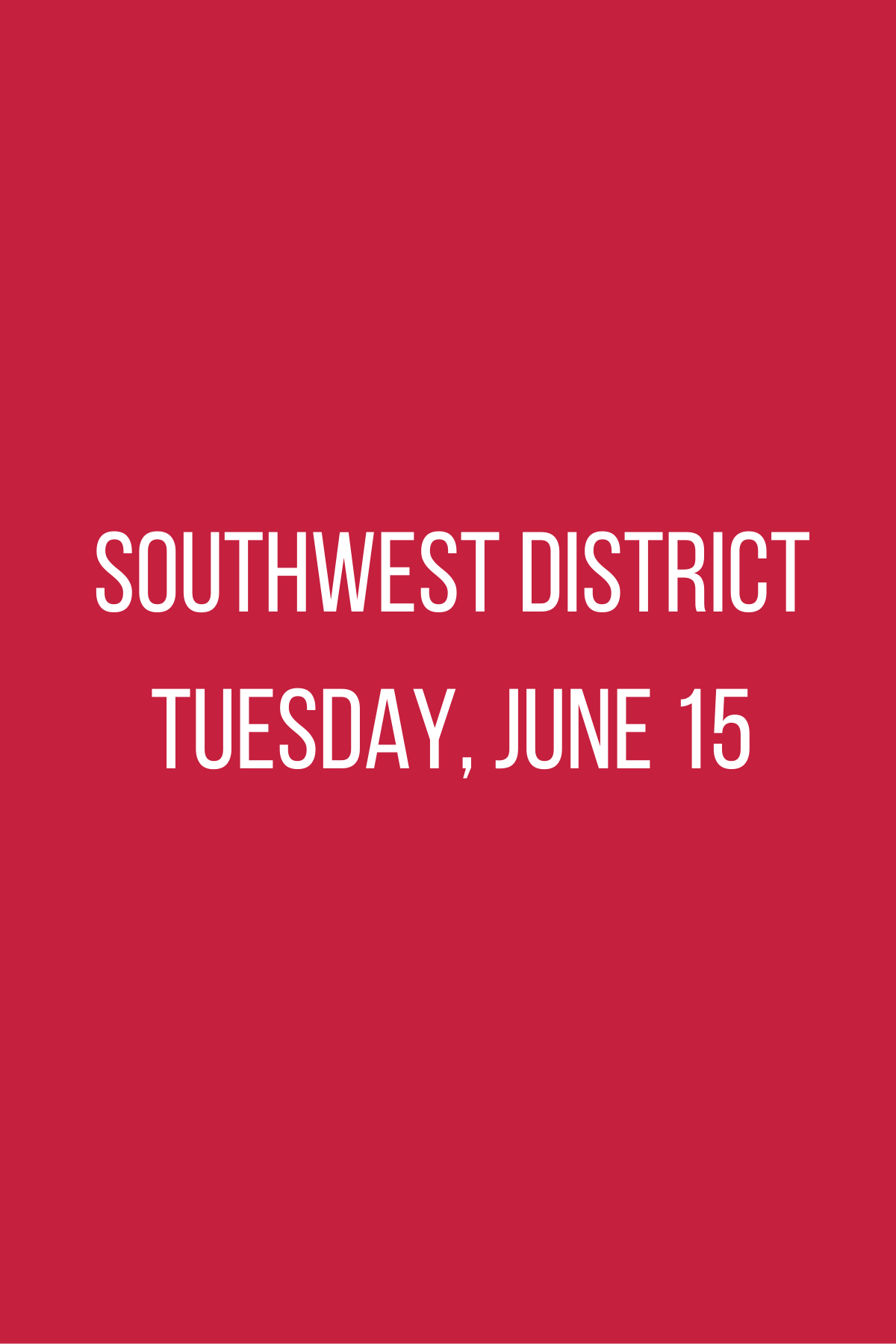 Southwest District Meeting - Tuesday, June 15