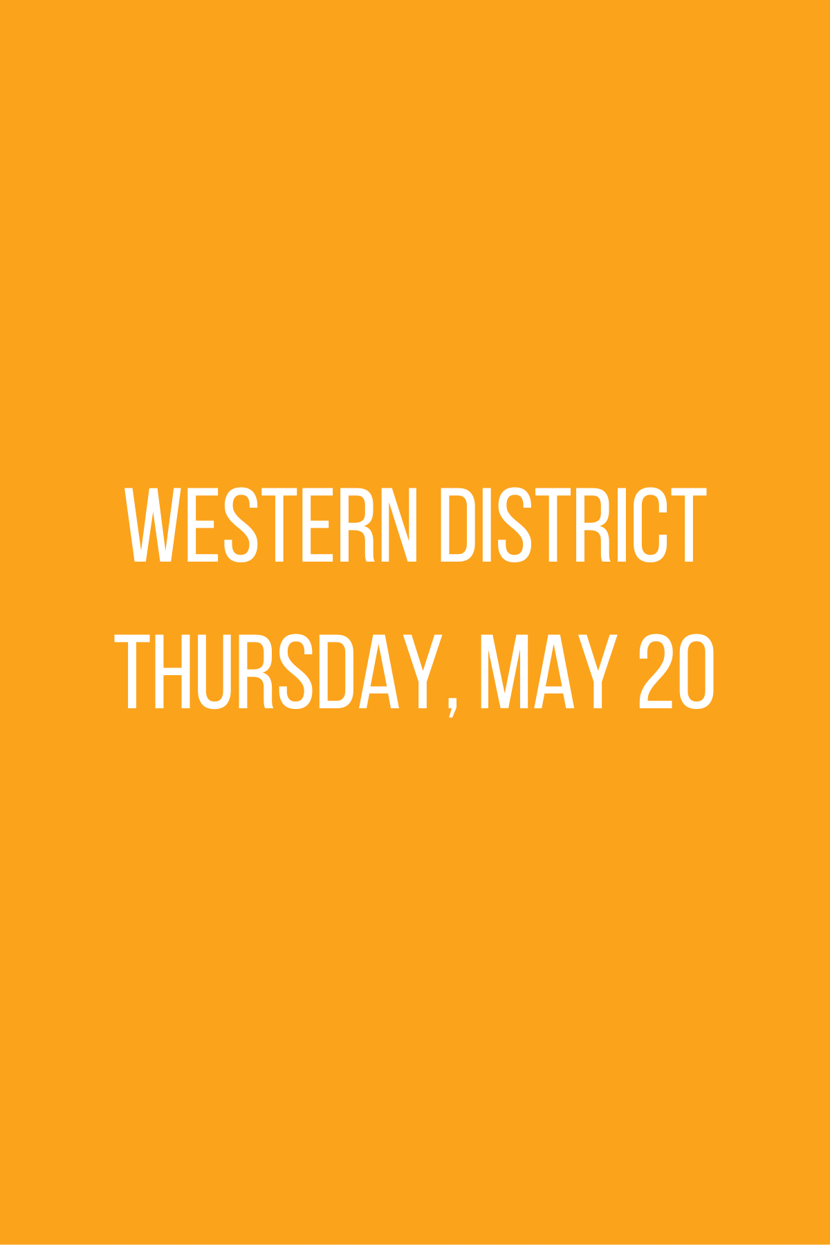 Western District Meeting - Thursday, May 20